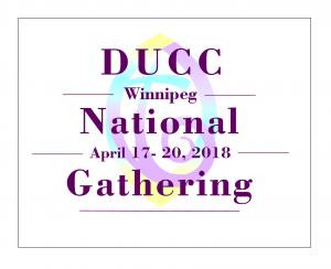 DUCC Winnipeg National Gathering 2018